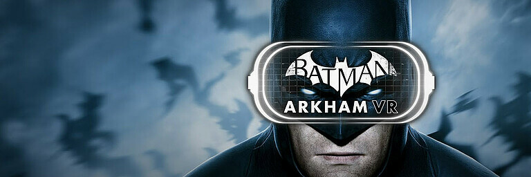 Batman: Arkham VR - Test