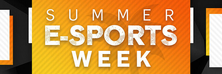 Summer E-Sports Week - Special